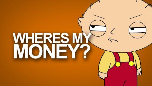 """"""" Where is my money ??? """"...『10億ドルをよこせっ !』"""